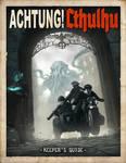 Acthung!Cthulhu goes Kickstarter!