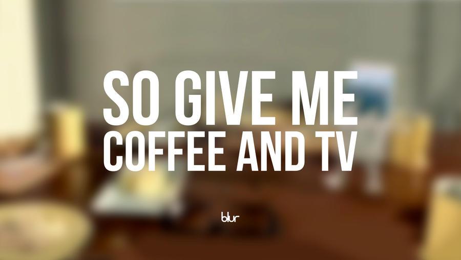 Blur - Coffee and TV