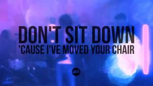 Arctic Monkeys - Don't Sit...