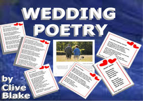 Wedding Poetry 01A -Wedding poems by Clive Blake by CliveBlake