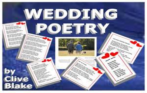 Wedding Poetry 01C -Wedding poems by Clive Blake by CliveBlake