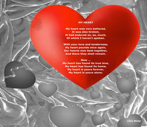 Love Poem -My Heart -Poetry by Clive Blake by CliveBlake