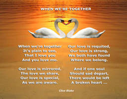 Love Poem -When We're Together -Poetry CliveBlake by CliveBlake