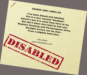 DISABLED Poem -Dissed And Labelled 02 -Clive Blake by CliveBlake
