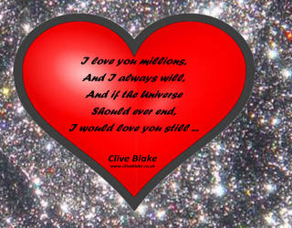 Love Poem -I Love You Millions -by Clive Blake by CliveBlake