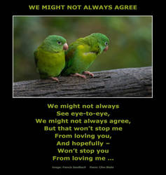Poem -We Might Not Always Agree -Clive Blake by CliveBlake