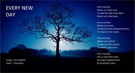 Poem -Every New Day +bord -Clive Blake poetry