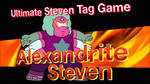 ALEXANDRITE STEVEN Ultimate Steven Tag Game by YesiEguia