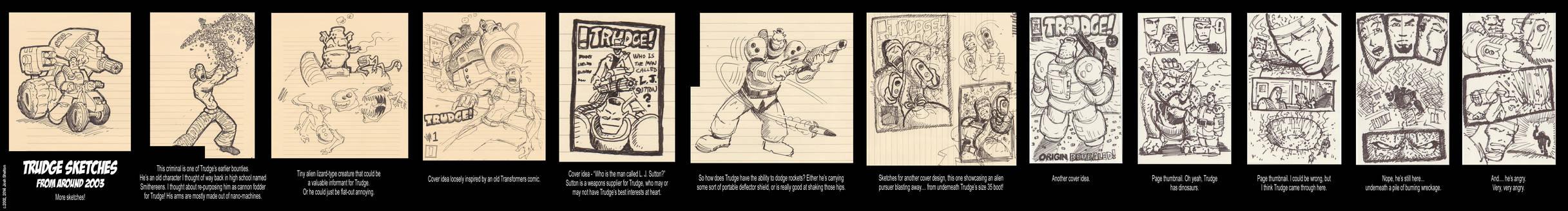 More Trudge sketches!