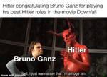Bruno Ganz Plays a Good Hitler