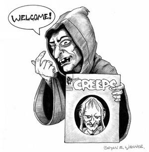 Creeps welcome