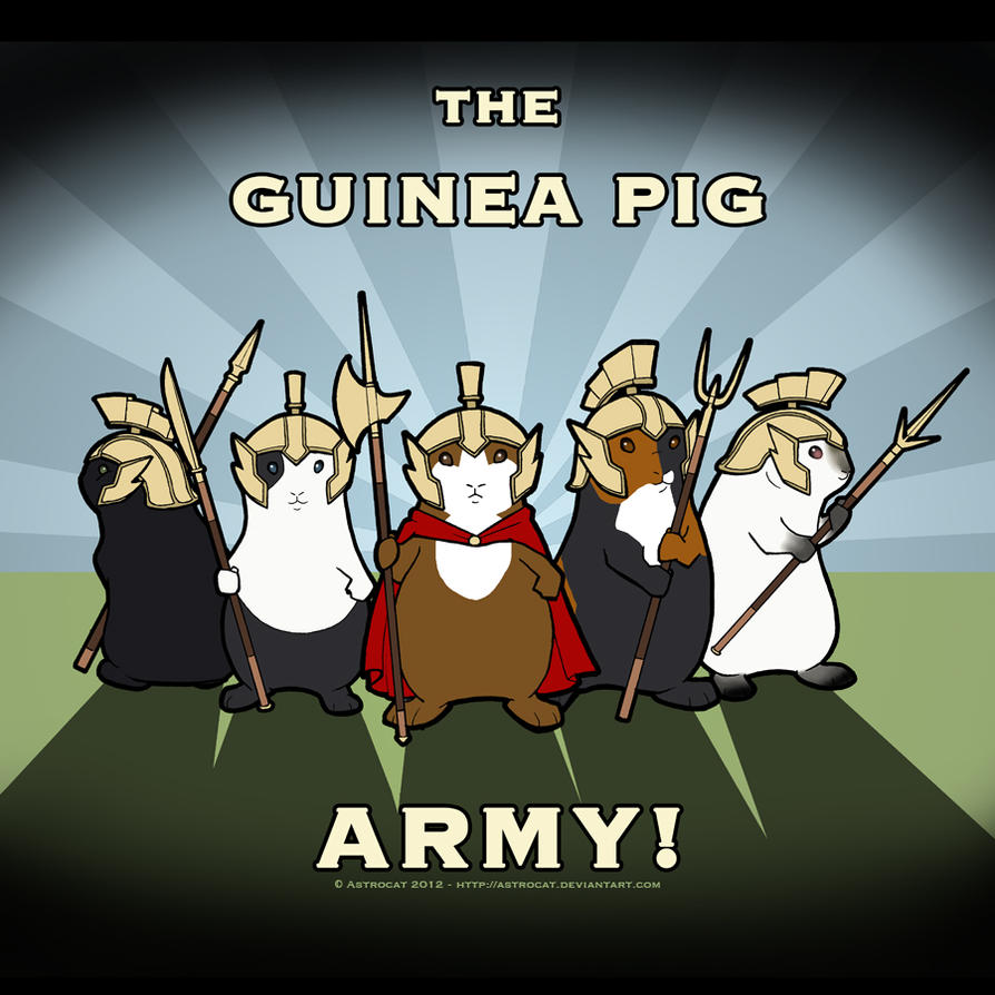 The Guinea Pig Army! by Astrocat