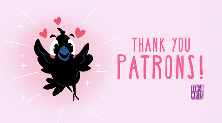 Thank You Patrons! by Tengu-Arts
