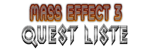 Mass Effect 3 Quest Liste Banner by Damn-Bavarian
