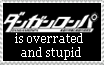 Dangan Ronpa is overrated and Stupid Stamp by JohnnyValentine