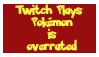 Twitch Plays Pokemon is Overrated stamp by JohnnyValentine
