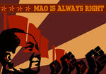 Mao is ALWAYS RIGHT