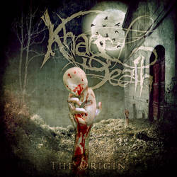 Khaos Of Death - The Origin