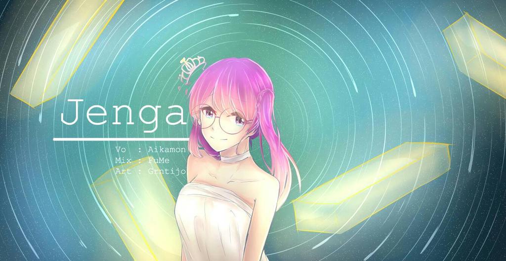 Jenga Aikamonogatari by KerangHijau