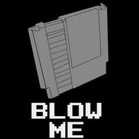 BLOW ME by MrBoBBy-x-10