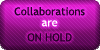 Collaborations - On Hold