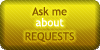 Requests - Ask Me by SweetDuke