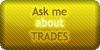Trades - Ask Me by SweetDuke