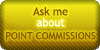 Point Commissions - Ask Me