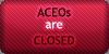 ACEOs - Closed