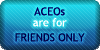 ACEOs - Friends Only by SweetDuke