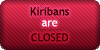 Kiribans - Closed