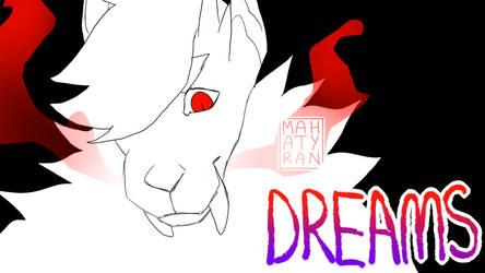 DREAMS meme yooo