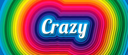 BE CRAZY!!!