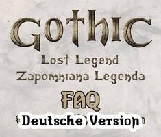 Gothic Die verlorene Legende FAQ Deutsch