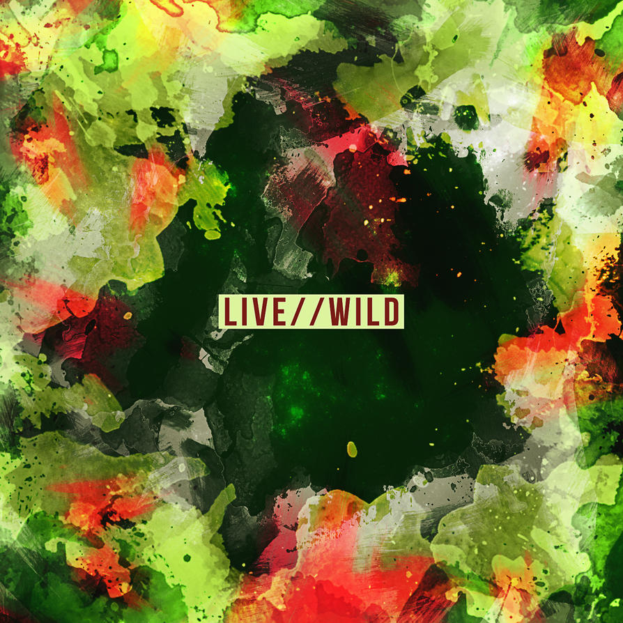 Live Wild by MichaelContreras