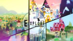 Explore The Equestria