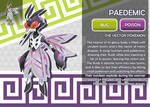 Paedemic, the Vector Fakemon