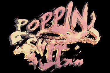 Poppin-shit