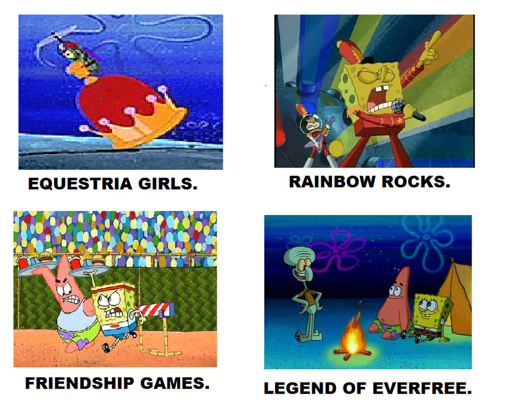 Spongebob equestria girls saga meme by brandonale