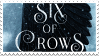 Six of Crows Stamp by WeNevermore