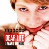Dear Life by BasementHeaven