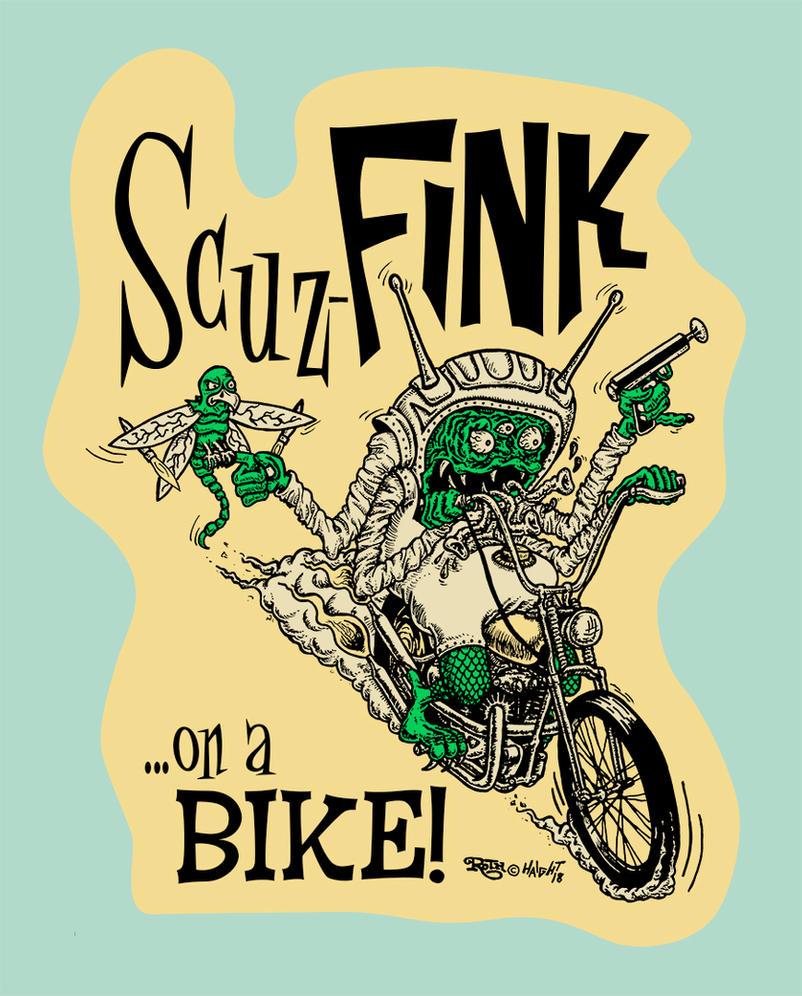 Scuz-Fink...On A Bike by recipeforhaight