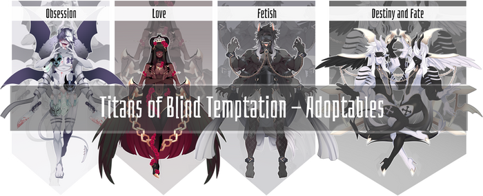 Titans of Blind Temptation - Adopts - CLOSED