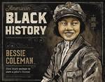 Black History - Bessie Coleman