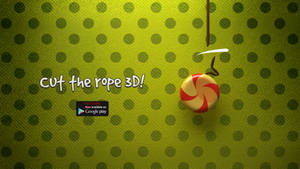 Cut The Rope 3D!