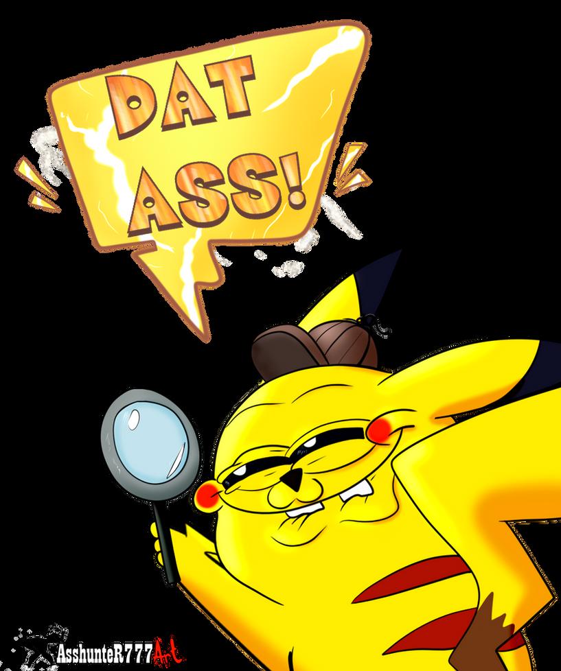 Pika Meme Dat ass