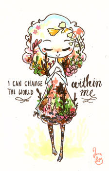 I can change the world within me