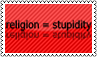 Religion is stupidity by black-cat16-stamps