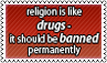 Religion is drug by black-cat16-stamps