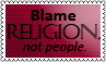 Blame religion not peopleSTAMP by black-cat16-stamps